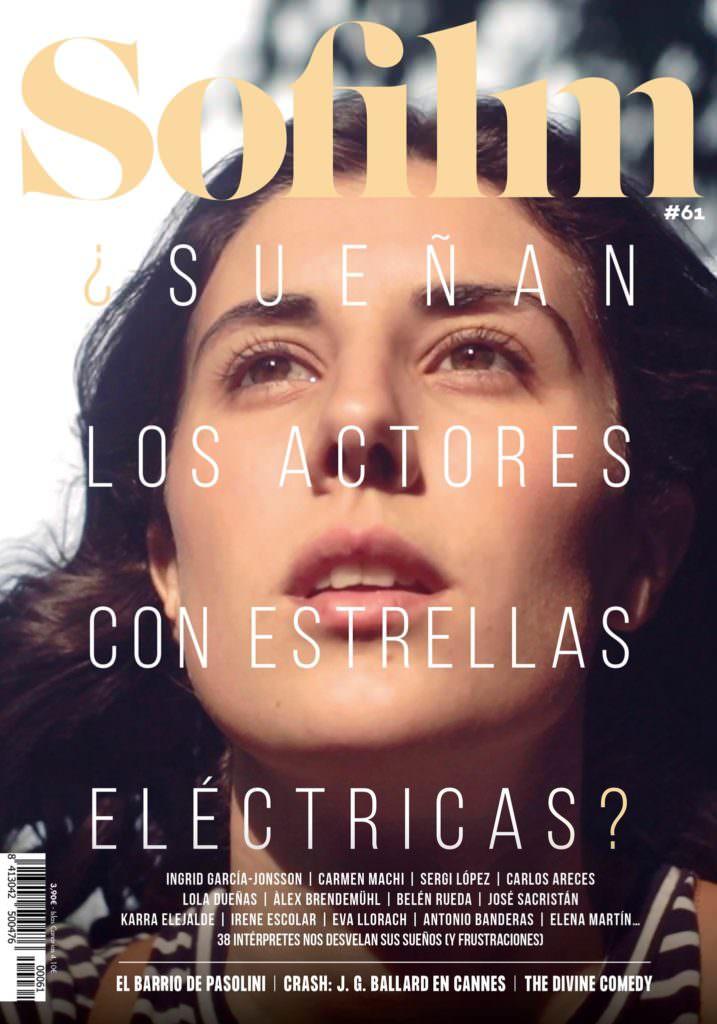 Sofilm #61 – ¿Sueñan los actores con estrellas eléctricas?