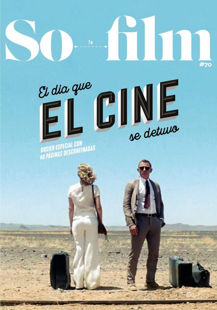 Sofilm #70 – El día que el cine se detuvo